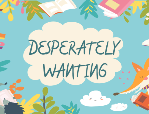 Desperately Wanting