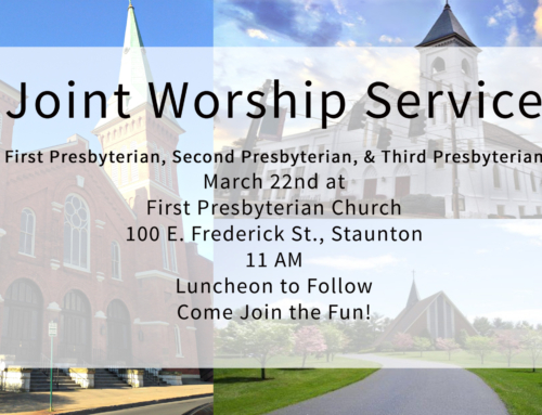 March 22nd – Joint Worship Service with First & Third Churches, at First Church